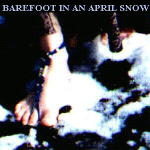 Barefoot in an April Snow